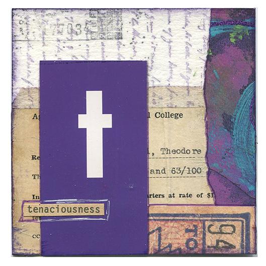 Tenaciousness by Pamela Towns